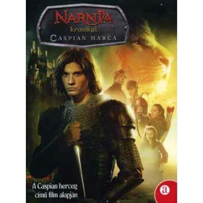 Narnia krónikái - Caspian harca (A Caspian herceg című film alapján)
