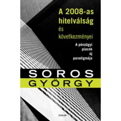 A 2008-as hitelválság és következményei - A pénzügyi piacok új paradigmája